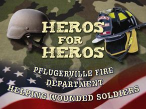 Pflugerville Fire Department Heroes for Heroes